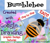 Simple Graphic Design Digital Bumblebee with Google Drawing or Google Slides