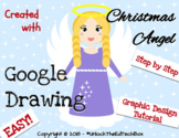 Create an Easy Graphic Design Digital Christmas Angel - Google Drawing or Slides