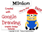 Create a Graphic Design Digital Minion with Google Drawing or Google Slides