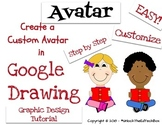 Create a Customizable Personal Avatar with Google Drawing or Google Slides
