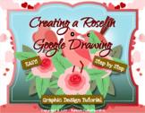 Simple Graphic Design Rose in Google Drawing or Google Slides Valentine Activity