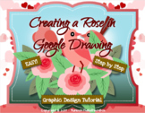 Simple Graphic Design Rose in Google Drawing or Google Slides How To Activity
