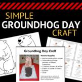 Simple Groundhog Day Craft