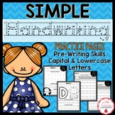 Simple Handwriting Practice Pages   Pre-Writing, Capitals, & Lowercase Letters
