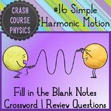 Simple Harmonic Motion (Crash Course Physics Notes #16)