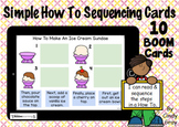 Simple How To Sequencing Cards ~ BOOM Cards ~ Distance Learning
