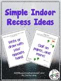 Simple Indoor Recess Activities