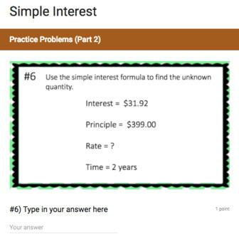 Simple Interest (Google Form & Interactive Video Lesson!)