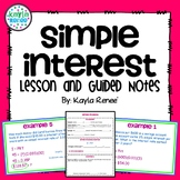 Simple Interest Lesson and Guided Notes: 7.RP.3