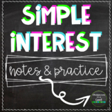 Simple Interest: Notes & Practice