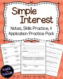 Simple Interest - Notes, Practice, and Application Pack