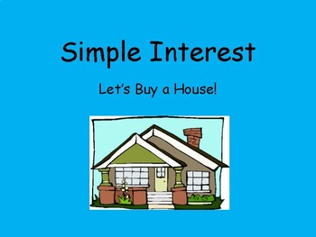Simple Interest - Pick a House Activity - Writing in Math Opportunity