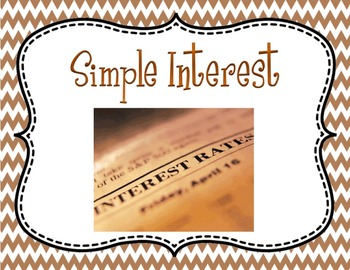 Simple Interest: Principal Rate and Time PPT and Guided Worksheet 7.RP.A.3