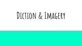 Simple Introduction to Diction & Imagery