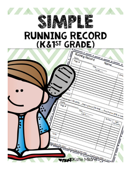 Simple Kindergarten & 1st Grade Running Record