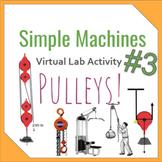 Simple Machine Virtual Lab #3- Pulleys