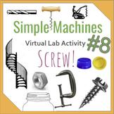 Simple Machine Virtual Lab #8- Screws