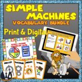Simple Machines Vocabulary Bundle