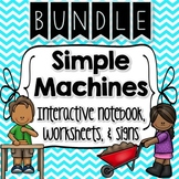 Simple Machines Interactive Notebook, Worksheets & Signs BUNDLE