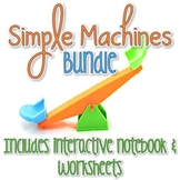 Simple Machines Interactive Notebook & Worksheets BUNDLE
