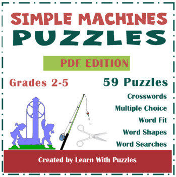 Simple Machines - 35 Unique Simple Machines Puzzles