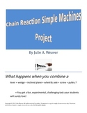 Simple Machines- A Chain Reaction Project