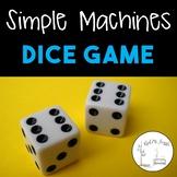 Simple Machines--Dice Game