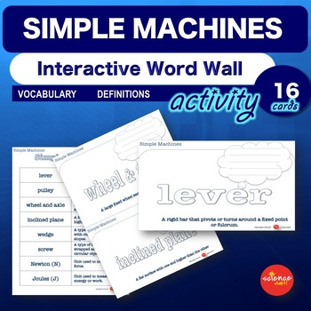 Simple Machines Activities Middle School - Interactive Word Wall - No Prep