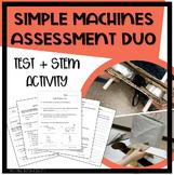 Simple Machines Assessment Duo - Design Challenge (STEM / STEAM) & Written Test