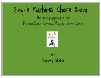Simple Machines Choice Board from Pearson Scott Foresman