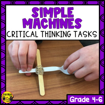 Simple Machines Critical Thinking Challenges