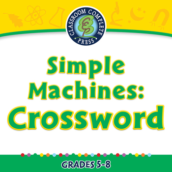 Simple Machines: Crossword - PC Gr. 5-8