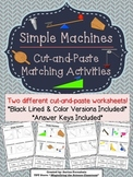 Simple Machines Cut and Paste Matching Activities