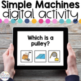 Simple Machines - Digital Activity - Distance Learning for