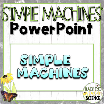 Simple Machines Doodle Notes Power Point