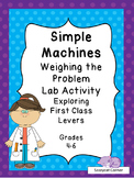 Simple Machines - Exploring First Class Levers