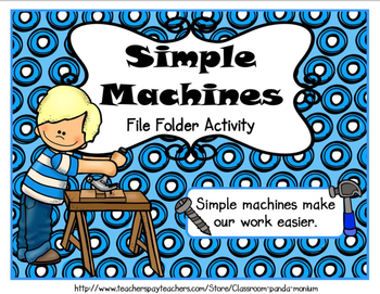 Simple Machines File Folder Activity