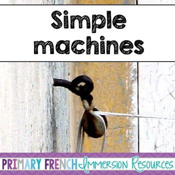 English - Simple Machines - Flashcards and Activities