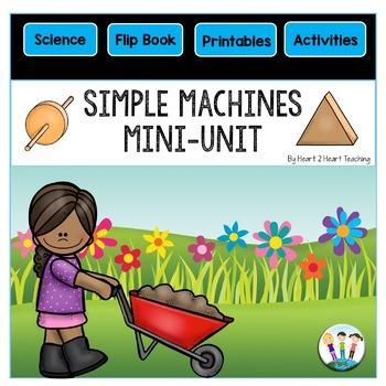 Let's Explore Simple Machines: A Mini-Unit With Simple Machines Flip Book