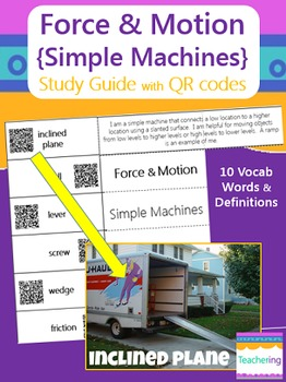 Simple Machines Study Guide with QR Codes (Force and Motion)