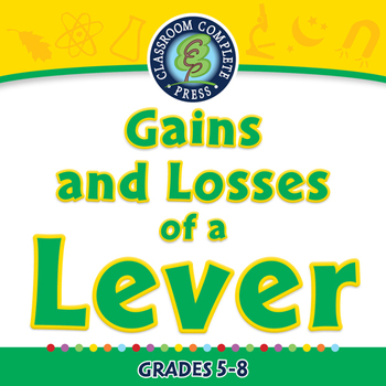 Simple Machines: Gains and Losses of a Lever - PC Gr. 5-8