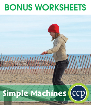 Simple Machines Gr. 5-8 - BONUS WORKSHEETS