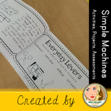 Simple Machines - Activities, Projects, and Assessments (Differentiated)