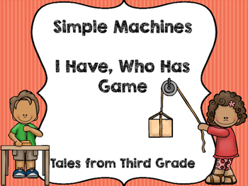 Simple Machines I Have, Who Has Game