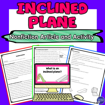Simple Machines Inclined Plane for Google Classroom Nonfiction Activity