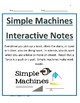 Simple Machines - PowerPoint, Interactive Notes & Assessme