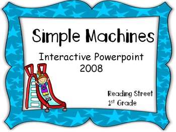 Simple Machines, Interactive PowerPoint 2008, Reading Street