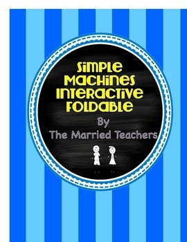 Simple Machines Interactive Science Notebook Foldable