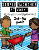 Simple Machines {Investigative Unit for Grades 2-4}