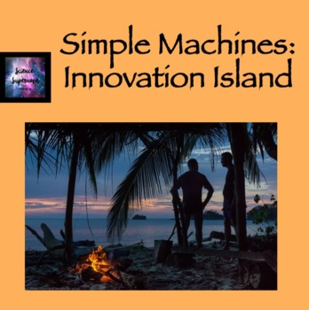 Simple Machines: Island Innovation